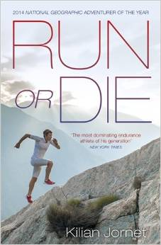 Run or Die Kilian Jornet