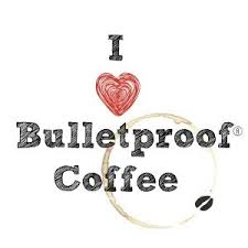 I Love Bullet Proof Coffee